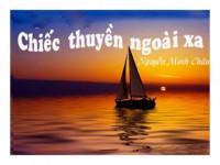 Những giá trị về nội dung và nghệ thuật trong truyện ngắn Chiếc thuyền ngoài xa của Nguyễn Minh Châu