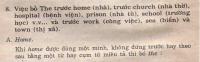 Việc bỏ The trước home (nhà), trước church (nhà thờ), hospital (bệnh viện), prison (nhà tù), school (trường học) v.v... và trước work (công việc), sea (biển) và town (thị xã)